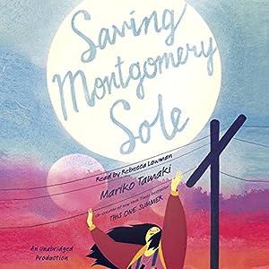 Saving Montgomery Sole Audiobook