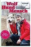 Image de Wolf - Hund - Mensch: Die Geschichte einer jahrtausendealten Beziehung
