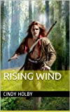 img - for Rising Wind (Wind series Book 7) book / textbook / text book