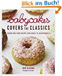 BabyCakes Covers the Classics: Gluten...