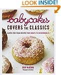BabyCakes Covers the Classics: Gluten...