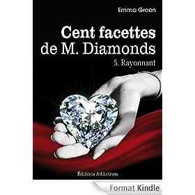 Les 100 Facettes de Mr. Diamonds - Volume. 5 : Rayonnant