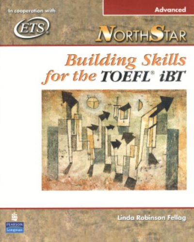NorthStar: Building Skills for the TOEFL iBT (Advanced...
