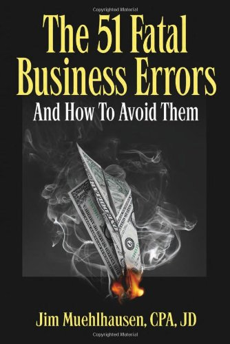 The 51 Fatal Business Errors and How to Avoid Them