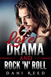 Love, Drama, and Rock 'n' Roll (Romance Stories by Dani Reed Book 2)