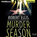 Murder Season: Lena Gamble, Book 3 Audiobook by Robert Ellis Narrated by Coleen Marlo