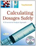 Calculating Dosages Safely: A Dimensional Analysis Approach