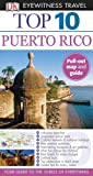 Top 10 Puerto Rico (EYEWITNESS TOP 10 TRAVEL GUIDE)