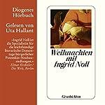 Weihnachten mit Ingrid Noll. Geschichten | Ingrid Noll