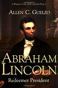 "Cover of ""Abraham Lincoln: Redeemer Presi..."