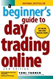 img - for A Beginner's Guide to Day Trading Online (2nd edition) (Paperback) book / textbook / text book
