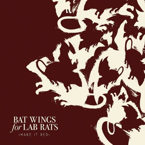 Make It Red by Bat Wings for Lab Rats