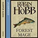 Forest Mage: The Soldier Son Trilogy, Book 2 Audiobook by Robin Hobb Narrated by Jonathan Barlow