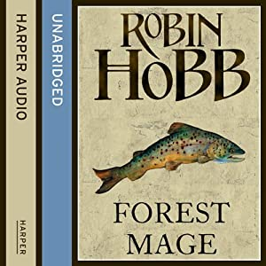 Forest Mage: The Soldier Son Trilogy, Book 2 | [Robin Hobb]
