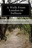 img - for A Walk From London to Fulham book / textbook / text book