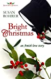 Bright Christmas: an Amish love story (Redeeming Romance Series)