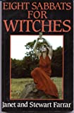 Eight Sabbats for Witches (0709047789) by Farrar, Janet