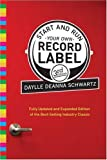 Image of Start and Run Your Own Record Label, Third Edition: Winning Marketing Strategies for Today's Music Industry (Start & Run Your Own Record Label)