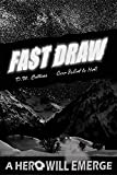 Fast Draw: One Bullet to Hell