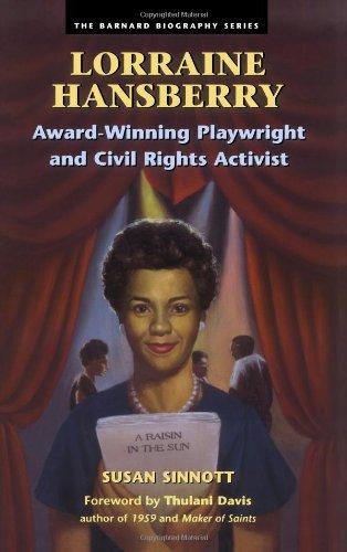 Lorraine Hansberry: Award-Winning Playwright and Civil Rights Activist (Barnard Biography Series)