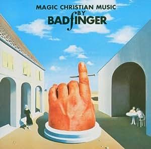 Magic Christian Music By Badfinger