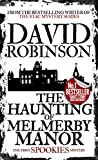 The Haunting of Melmerby Manor (Spookies Series) by David Robinson