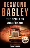 The Spoilers / Juggernaut by Desmond Bagley