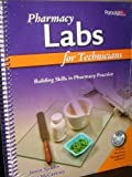 Pharmacy Labs for Technicians: Building Skills in Pharmacy Practice