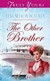 The Other Brother (Truly Yours Digital Editions Book 492)