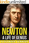 Newton: A Life of Genius   The True S...