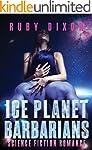 Ice Planet Barbarians: A SciFi Alien...