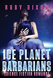 Ice Planet Barbarians: A SciFi Alien Romance
