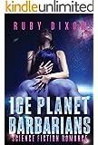 Ice Planet Barbarians: A SciFi Alien Romance (English Edition)