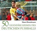 CD WISSEN - 50 legend�re Szenen des d...
