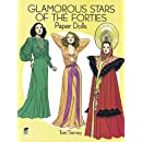 Glamorous Stars of the Forties Paper Dolls (Dover Celebrity Paper Dolls)