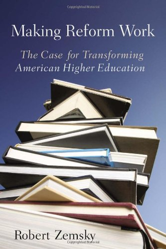 Making Reform Work: The Case for Transforming American...