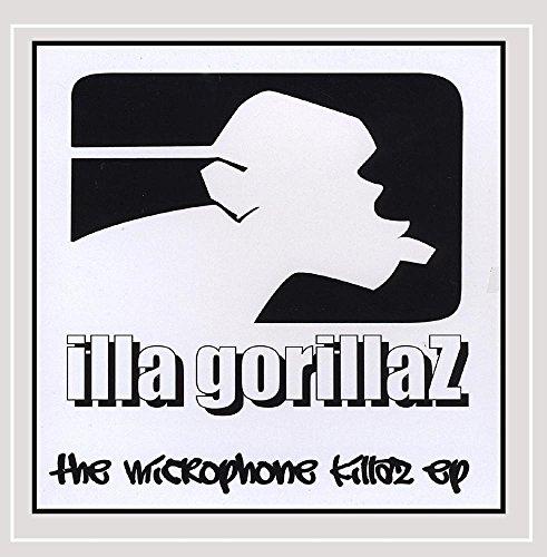 Illa Gorillaz - The Microphone Killaz - Ep