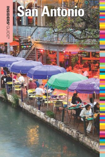 Insiders' Guide® To San Antonio (Insiders' Guide Series)