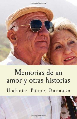 maria amor kvalheim. Memorias de un amor y otras historias. (Spanish Edition) (Volume 1)