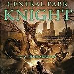 Central Park Knight | C. J. Henderson