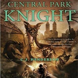 Central Park Knight | [C. J. Henderson]