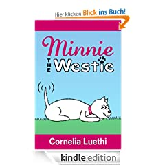 Minnie The Westie: The Adventures Of A West Highland Terrier Cartoon Dog