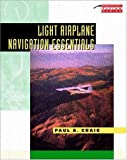 img - for Light Airplane Navigation Essentials book / textbook / text book