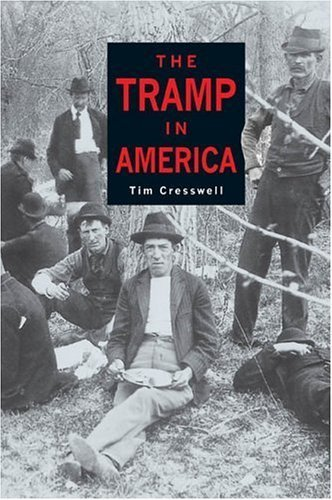 Tramp in America by Tim Cresswell (2001-06-01)