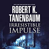 Irresistible Impulse: Butch Karp and Marlene Ciampi, Book 9