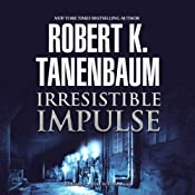 Irresistible Impulse: Butch Karp and Marlene Ciampi, Book 9 | [Robert K. Tanenbaum]