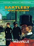 Image of Bartleby and Benito Cereno (Dover Thrift Editions)