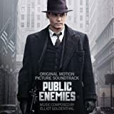 """Public Enemiesvon """"Elliot Goldenthal"""""""