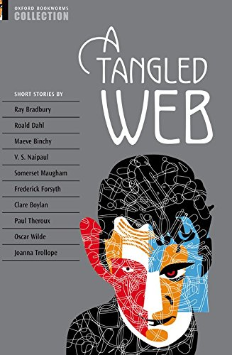 Oxford Bookworms Collection: a Tangled Web: Short Stories