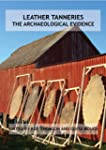 Leather Tanneries: The Archaeological...